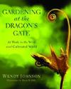gardening dragons gate